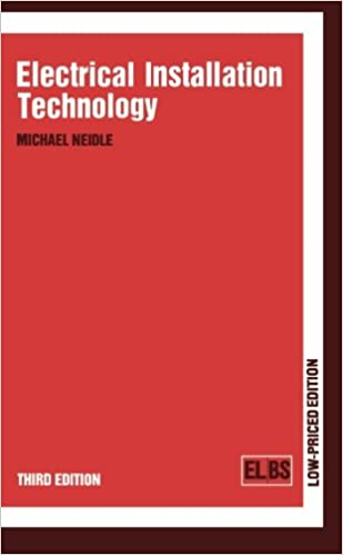 Electrical Installation Technology: Michael Neidle: 9780408013154 ...