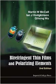 Birefringent Thin Films And Polarizing Elements (2Nd Edition)