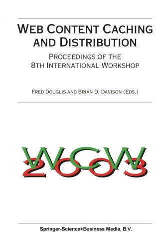 Web Content Caching and Distribution: Proceedings of the 8th International Workshop by Douglis Fred Davison Brian D