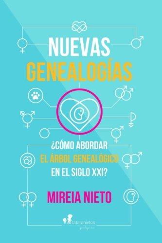 Libro : Nuevas genealogias: ¿Como abordar el arbol genea...