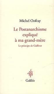 Le Postanarchisme expliqué à ma grand-mère : le principe de Gulliver