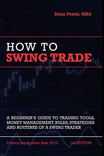 How To Swing Trade ()