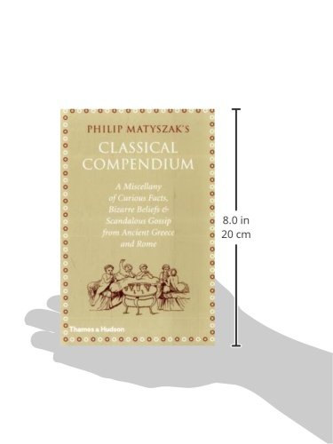 The Classical Compendium: A Miscellany of Scandalous Gossip