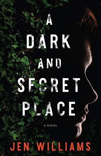 Book Cover: A Dark and Secret Place: A Novel