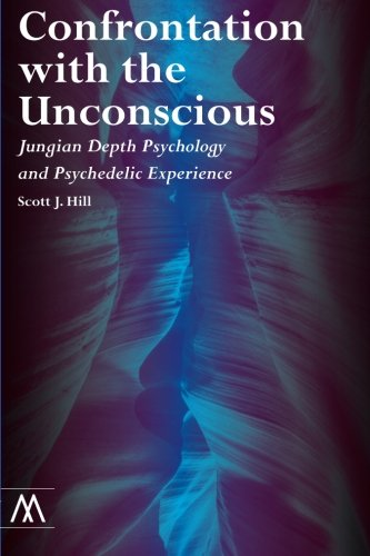 Confrontation with the Unconscious: Jungian Depth Psychology and Psychedelic Experience (Muswell Hill Press)