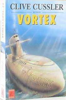 Vortex, Cussler, Clive