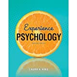 Experience Psychology (Weber State University Custom Edition), Laura A. King, 0077808940