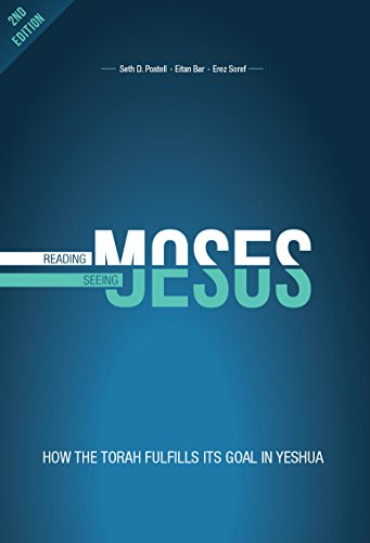 BOOK Reading Moses, Seeing Jesus: How the Torah fulfills its goal in Yeshua<br />[P.P.T]