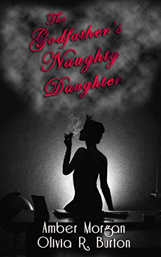 The Godfather's Naughty Daughter (English Edition)