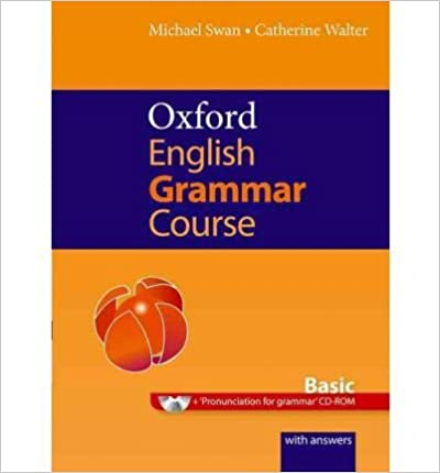 Book [(Oxford English Grammar Course: Basic: with Answers CD-ROM Pack)] [Author: Michael Swan] published on (September, 2011)