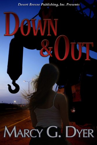 Down and Out (Desert Winds Book 1) by [Dyer, Marcy]