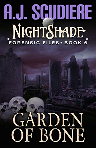 The NightShade Forensic Files: Garden of Bone (Book -