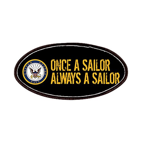 (CafePress - U.S. Navy: Once A Sailor, Always A Sailor (B - Patch, 4x2in Printed Novelty Applique Patch)