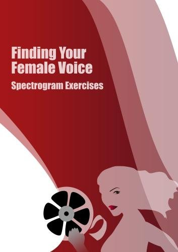 Finding Your Female Voice: Spectrogram Exercises -