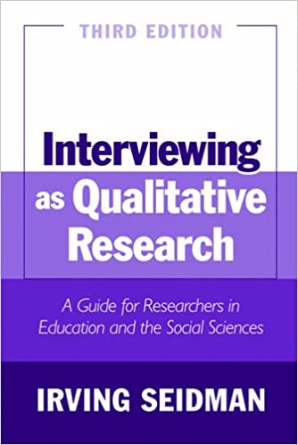 Interviewing as Qualitative Research A Guide for Researchers in Education and the Social Sciences