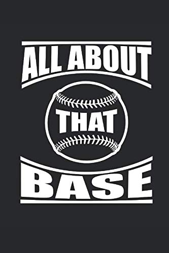 - ALL ABOUT THAT BASE: BASEBALL Notebook Baseballspieler Notizbuch Journal 6x9 lined