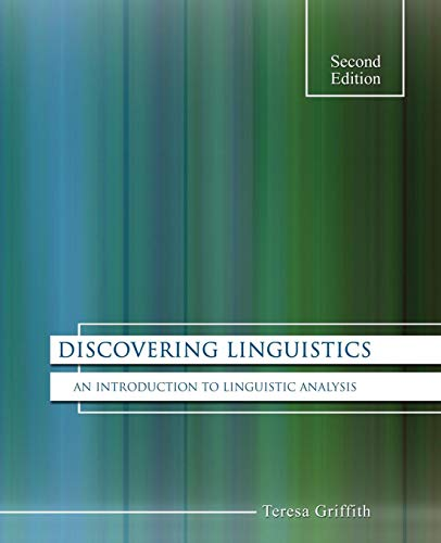 Discovering Linguistics: An Introduction to Linguistic Analysis (Discovering Linguistics An Introduction To Linguistic Analysis)