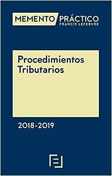 Memento Procedimientos Tributarios 2018-2019 por Lefebvre-el Derecho epub