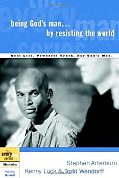 Being God's Man by Resisting the World (The Every Man Series) 157856915X Book Cover