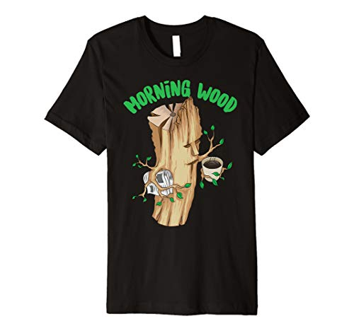 Morning Wood | Cute Woodsman Funny Woodworker Coffee Gift Premium T-Shirt (Work Boots For Tree Trimmer)