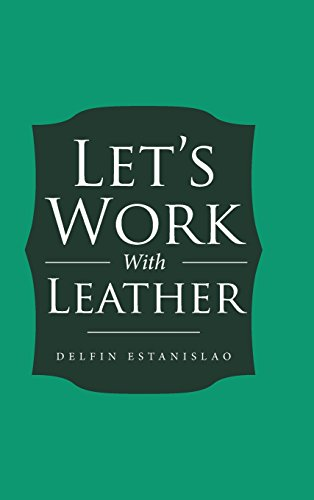 Lets Work With Leather Delfin Estanislao