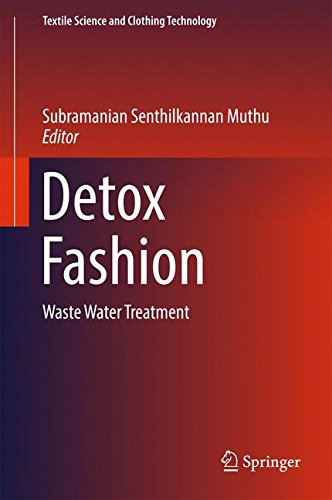 Detox Fashion: Waste Water Treatment (Textile Science and Clothing Technology)
