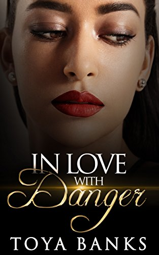 Search : In Love With Danger (In Love & Danger Series Book 1)