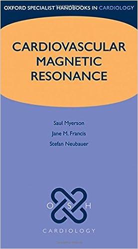 Cardiovascular Magnetic Resonance por Saul G. Myerson epub