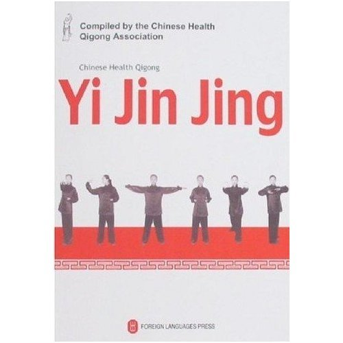 Chinese Health Qigong: Yi Jin Jing (DVD Attached) by Foreign Language Press
