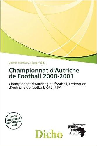 Livre gratuits Championnat D'Autriche de Football 2000-2001 pdf, epub