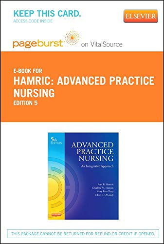 Advanced Practice Nursing - Elsevier eBook on VitalSource (Retail Access Card): An Integrative Approach