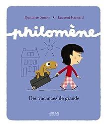 Philomène: Des vacances de grande