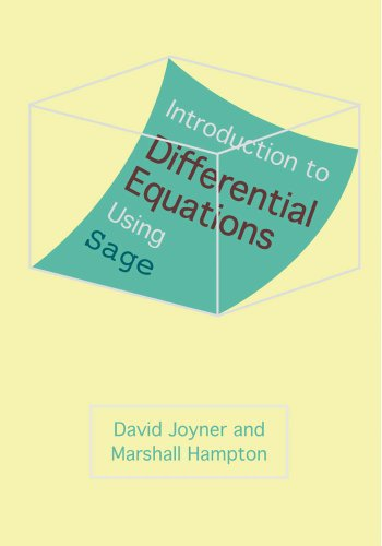 Introduction to Differential Equations Using Sage, David Joyner
