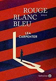 Rouge blanc bleu, Carpenter, Lea