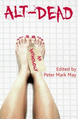 Download Alt-Dead: The Alternative Dead Anthology PDF