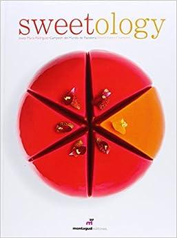 Book Sweetology by Josep María Rodríguez Guerola (1-Nov-2014) Perfect