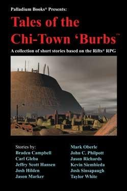 Rifts Anthology:Tales of the Chi-Town Burbs [Novel]