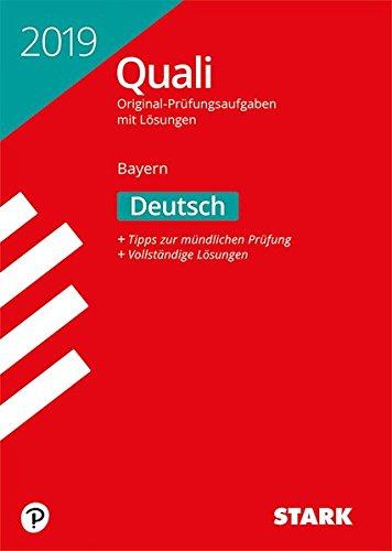 Original-Prüfungen Quali Mittelschule - Deutsch 9. Klasse - Bayern