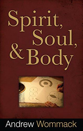 Spirit, Soul and Body