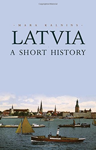 Latvia: A Short History