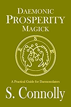Daemonic Prosperity Magick by [Connolly, S.]