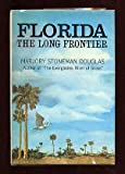 img - for Florida: The Long Frontier book / textbook / text book
