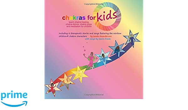 Chakras for KidsTM ~ teach chakra healing, chakra dance ...