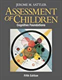 Assessment of Children, Jerome M. Sattler, 0970267169