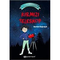 Küçük Astronomlar 1 (Ciltli): Kırmızı Teleskop