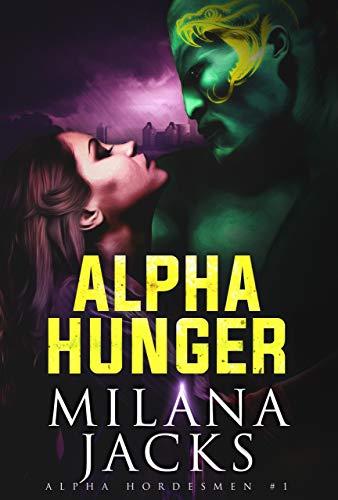 (Alpha Hunger (Alpha Hordesmen Book 1))
