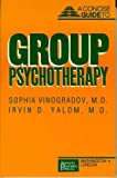Concise Guide to Group Psychotherapy (Concise Guides/American Psychiatric Press)