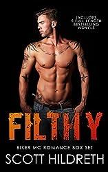 FILTHY: FIVE FULL-LENGTH MC Romance novels (Boxed Set)