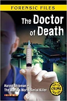 Forensic Files: The Doctor of Death