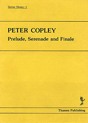 Peter Copley: Prelude, Serenade and Finale. Partituras para ...